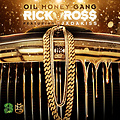 Rick Ross - Oil Money Gang [Prod. By J.U.S.T.I.C.E. League]