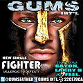 GUMS- FIGHTER @gumsfather