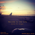Welcome to the Life ft. Proper (Produced by Kustom)