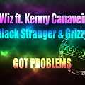 K'Wiz ft  Kenny x Stranger x Grizzy - Got Problems (prod. by Bones Records)