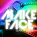 O2 - Make Face (ft Sara Oks)