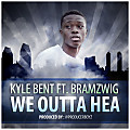 KB- We Outta Hea ft Bramzwig