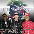 Kendo Kaponi Ft. Kenneth y Chele El HD - Rip Ernesto