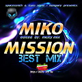Miko Mission - The Best of MIX [ edited by Mcity 2O13 ]