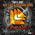 Tom & Jame - Rise Like (A Thousand Suns) (Extended Mix)