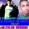 King Ramzy Feat Dj Marwan - Mezelni Nebrik 2014 (Prods By King Ramzy)