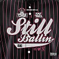 Yowda Ft. Fat Trel - Still Ballin (Remix)