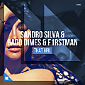 Sandro Silva & Badd Dimes &; F1rstman - That Girl (Extended Mix)