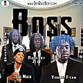 Boss by Rudeboy Jett, Trendsettah, Young Fyah, & Too Much
