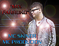 Mc Skiner - Mix Farruko