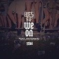 Wes Fif feat. Nathaniel - We On