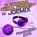 IN SESSIONS SPECIAL REMEMBER BY JOEMIX DJ