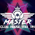 MasterDj - Club House Mix 114