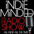 Indie Minded Radio Show Episode Thirty-Four - November 23, 2013