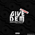 Give Dem