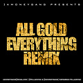All Gold Everything (Freestyle)