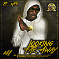 El Wes - Looking Far Away