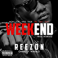 #WEEKEND - REEZON feat Wakazi & Chibbz