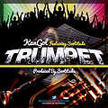 KanGolMichAel Feat. Sortitude - TRUMPET {Prod. By @Sortitude}