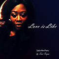 Love is Like (Spoken Word Poetry)