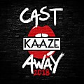 KAAZE - Cast Away 2018 (Extended Mix)