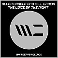 Allan Varela & Will Garcia - The Voice Of The Night (Original Mix)