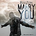 ReeZon - Marry You ft Chemphe