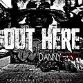 Danny Ca$h (@DannyCash215) - Out Here (Prod. By Mike Mulah)