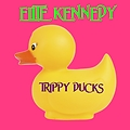 Mighty Ducky Trippy x Elite Kennedy
