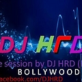 Live session (Boolywood) by DJ HRD (Promo)