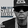 Red Cafe ft. Fabolous – Still Here (Chinx Tribute)