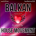 Balkan House Movement (Inferno Promo Mix) (Episode 61) (18 May 2012)