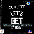 Free Ride Mix (Ratchet Hip Hop Edition) - DJayCee {Haitian All-StarZ DJ}