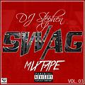 DJ Stephen - Swag Mixtape vol 3