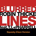 Robin Thicke - Blurred Lines (Squeaky Clean Version)
