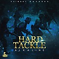 Alkaline - Hard Tackle