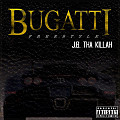 J.B. Tha Killah Bugatti Freestyle