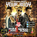 Your Body Remix - Mike & Kory Ft Nengo Flow y Dj Robert Original www.djrobertoriginal