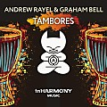 Andrew Rayel & Graham Bell - Tambores (Extended Mix)