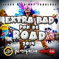 EXTRA BAD PON DE ROAD ( PROMO)