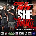 Cx1DJs Presents Cap A ft RMi-She Thirsty hosted by DJ Butter Rock