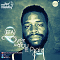Over You ft Praiz | www.iblaze.tv Tw:Iblaze_tv Fb: Iblaze_tv