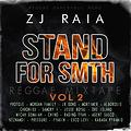 ZJ RAIA - STAND FOR SMTH VOL 2 - REGGAE MIXTAPE - MAY 2018