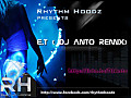 Katy Perry - E.T (ANTO REMIX) - DJ Anto