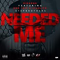 Needed Me (Remix)