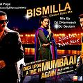 Bismillah ElectroBass Mix   (Once Upon A Time In Mumbaai Dobara)DJ DHarmesh & DJ GAUTAM