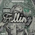YC - No Falling Love ft. Tony Maxx