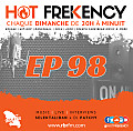 HOT FREKENCY #EP98 — CRAZY MIX 2