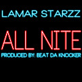 Lamar Starzz - All Nite