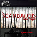 SoulBounce Presents The Mixologists - dj harvey dent - a SCANDALOUS mixtape